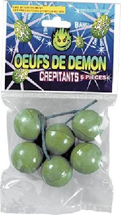 OEUFS DE DEMON CREPITANT...
