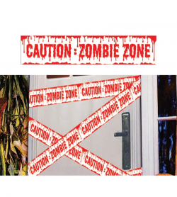 BANDE CAUTION ZOMBIE ZONE...
